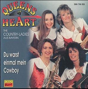 Queens of Heart - Du warst einmal mein Cowboy - 1994